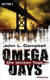 Die letzten Tage / Omega Days Bd.1 (eBook, ePUB)