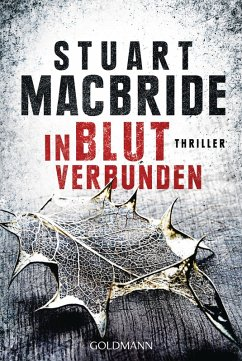 In Blut verbunden / Detective Sergeant Logan McRae Bd.9 (eBook, ePUB) - Macbride, Stuart