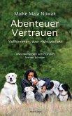 Abenteuer Vertrauen (eBook, ePUB)