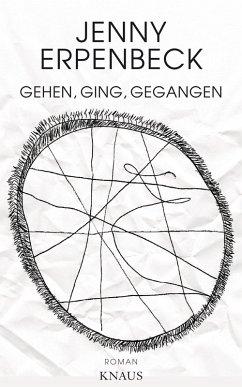 Gehen, ging, gegangen (eBook, ePUB) - Erpenbeck, Jenny