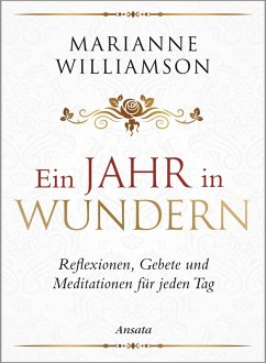 Ein Jahr in Wundern (eBook, ePUB) - Williamson, Marianne