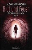 Blut und Feuer / Die Überlebenden Bd.3 (eBook, ePUB)