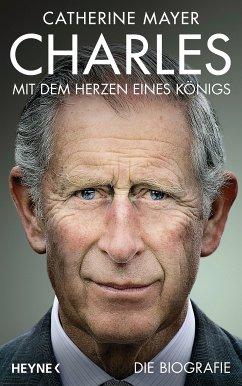 Charles - Mit dem Herzen eines Königs (eBook, ePUB) - Mayer, Catherine