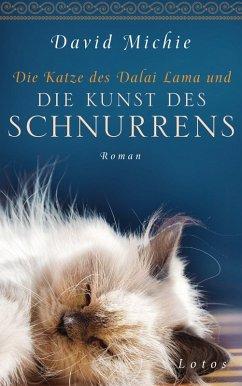 Die Katze des Dalai Lama und die Kunst des Schnurrens (eBook, ePUB) - Michie, David