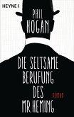 Die seltsame Berufung des Mr Heming (eBook, ePUB)