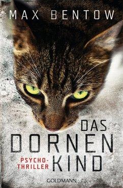 Das Dornenkind / Nils Trojan Bd.5 (eBook, ePUB) - Bentow, Max