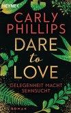 Gelegenheit macht Sehnsucht / Dare to love Bd.3 (eBook, ePUB)