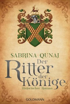 Der Ritter der Könige / Geraldines-Roman Bd.3 (eBook, ePUB) - Qunaj, Sabrina