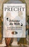 Erkenne die Welt / Eine Geschichte der Philosophie Bd.1 (eBook, ePUB)
