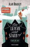 Eine Leiche wirbelt Staub auf / Flavia de Luce Bd.7 (eBook, ePUB)