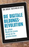 Die digitale Bildungsrevolution (eBook, ePUB)