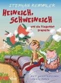 Heinrich, Schweinrich und die fliegenden Krokodile (eBook, ePUB)