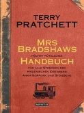 Mrs Bradshaws höchst nützliches Handbuch für alle Strecken der Hygienischen Eisenbahn Ankh-Morpork und Sto-Ebene (eBook, ePUB)
