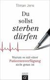 Du sollst sterben dürfen (eBook, ePUB)
