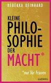 Kleine Philosophie der Macht (nur für Frauen) (eBook, ePUB)