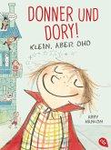 Klein, aber oho / Donner und Dory! Bd.1 (eBook, ePUB)