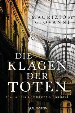 Die Klagen der Toten / Commissario Ricciardi Bd.7 (eBook, ePUB) - Giovanni, Maurizio de
