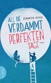 All die verdammt perfekten Tage (eBook, ePUB)
