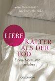 Liebe - kälter als der Tod (eBook, ePUB)