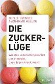 Die Zucker-Lüge (eBook, ePUB)