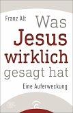 Was Jesus wirklich gesagt hat (eBook, ePUB)