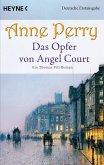 Das Opfer von Angel Court / Thomas & Charlotte Pitt Bd.30 (eBook, ePUB)
