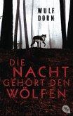 Die Nacht gehört den Wölfen (eBook, ePUB)