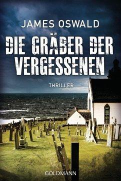Die Gräber der Vergessenen / Detective Inspector McLean Bd.4 (eBook, ePUB) - Oswald, James
