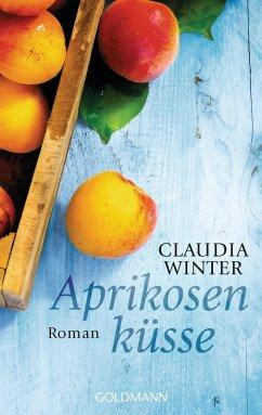 Aprikosenküsse (eBook, ePUB) - Winter, Claudia