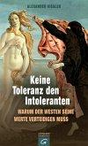 Keine Toleranz den Intoleranten (eBook, ePUB)