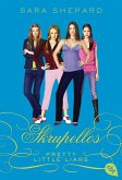 Skrupellos / Pretty Little Liars Bd.10 (eBook, ePUB)