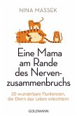 Eine Mama am Rande des Nervenzusammenbruchs (eBook, ePUB)