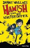Hamish und die Weltstopper / Hamish Bd.1 (eBook, ePUB)