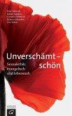 Unverschämt - schön (eBook, ePUB)