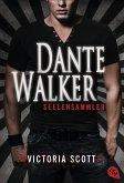 Seelensammler / Dante Walker Bd.1 (eBook, ePUB)