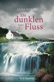 Am dunklen Fluss (eBook, ePUB)