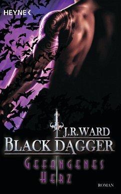 Gefangenes Herz / Black Dagger Bd.25 (eBook, ePUB) - Ward, J. R.