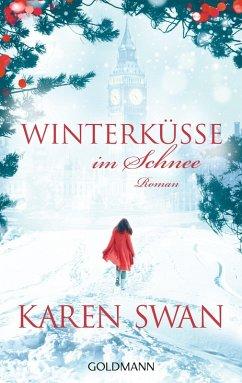 Winterküsse im Schnee (eBook, ePUB) - Swan, Karen
