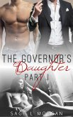 The Governor's Daughter: Part I (The Governor's Daughter New Adult Romance Series, #1) (eBook, ePUB)
