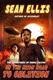 On the High Road to Oblivion (Dodge Dalton Adventures, #3) (eBook, ePUB)