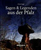 Sagen und Legenden aus der Pfalz