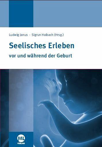 Seelisches Erleben vor und während der Geburt