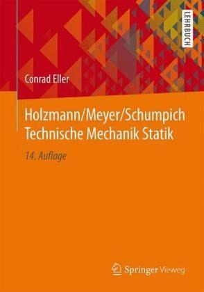 Holzmann meyer schumpich technische mechanik statik von for Mechanik statik