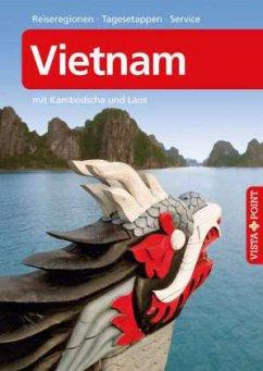 Reiseführer Vietnam mit Kambodscha und Laos
