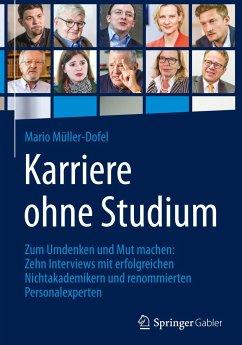 Karriere ohne Studium - Müller-Dofel, Mario