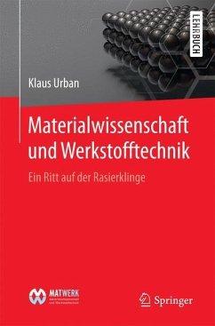 Materialwissenschaft und Werkstofftechnik - Urban, Klaus