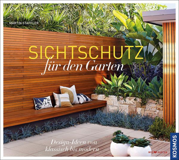 sichtschutz f r den garten von martin staffler buch b. Black Bedroom Furniture Sets. Home Design Ideas