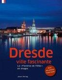 Dresde, ville fascinante