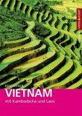 Reiseführer Vietnam - mit Kambodscha und Laos