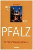 Das ist die Pfalz